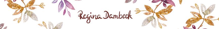 Highlights Regina Dambeck