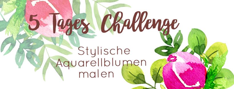 5 Tages Challenge stylische Aquarellblumen malen